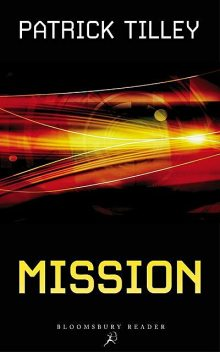 Mission, Patrick Tilley