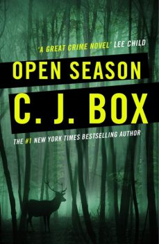 Open Season (Joe Pickett 1), C.J.Box