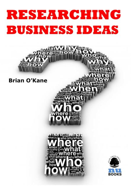Researching Business Ideas, Brian O'Kane