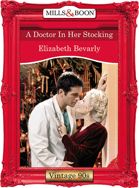 A Doctor In Her Stocking, Elizabeth Bevarly