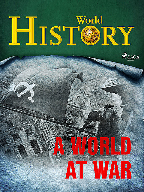 A World at War, History World