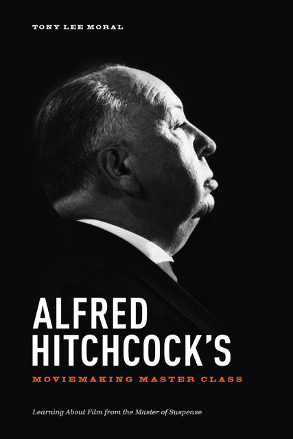 Alfred Hitchcock's Moviemaking Master Class, Moral Tony Lee