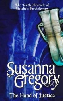 The Hand of Justice, Susanna GREGORY