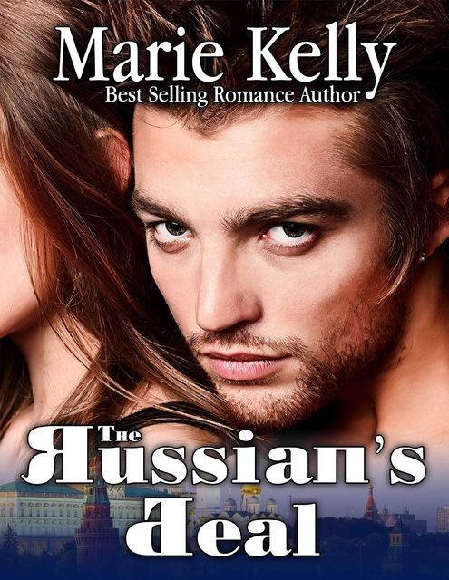 The Russian's Deal, Marie Kelly