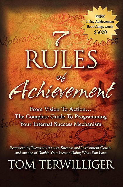 7 Rules of Achievement, Tom Terwilliger