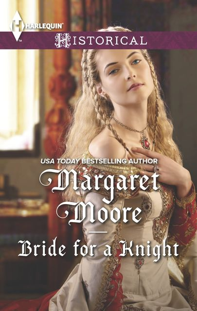Bride for a Knight, Margaret Moore