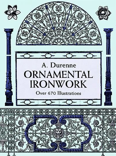 Ornamental Ironwork, A.Durenne