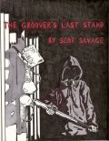 The Groover's Last Stand, Owner Scot Savage