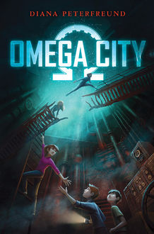 Omega City, Diana Peterfreund