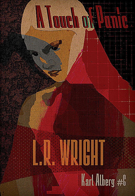 A Touch of Panic, L.R. Wright