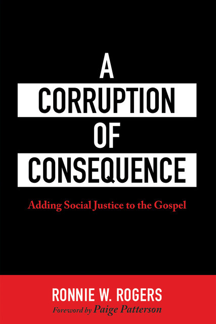 A Corruption of Consequence, Ronnie W. Rogers