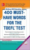 McGraw-Hill Education 400 Must-Have Words for the TOEFL, Lynn Stafford-Yilmaz