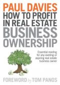 How To Profit In Real Estate Business Ownership, Paul Davies