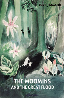 The Moomins and the Great Flood, Tove Jansson