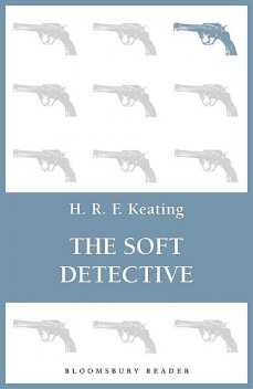 The Soft Detective, H.R.F.Keating