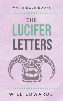 The Lucifer Letters, Will Edwards