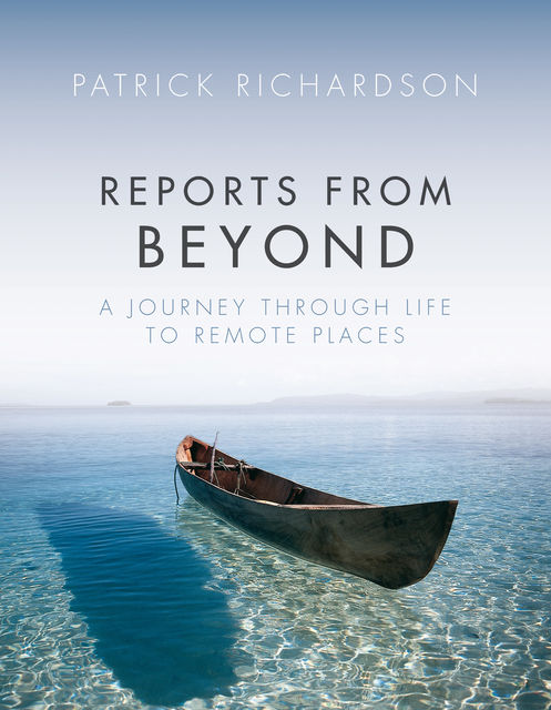 Reports from Beyond, Patrick Richardson