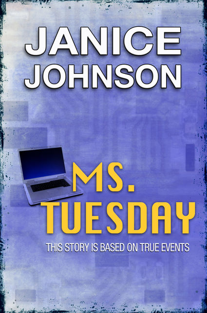 Ms. Tuesday, Janice Johnson