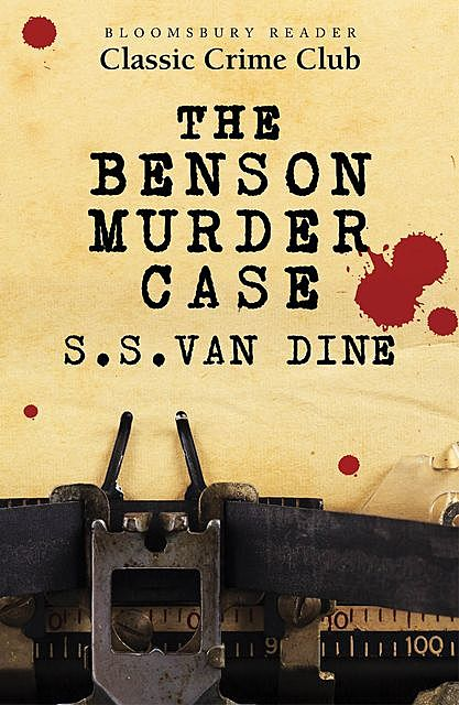 The Benson Murder Case, S.S.Van Dine