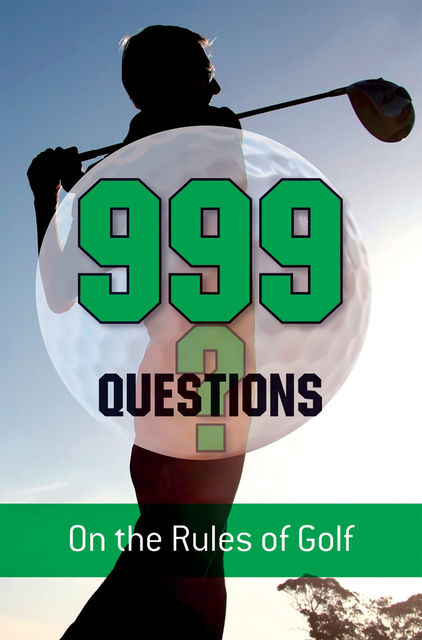999 Questions on the Rules of Golf, Barry Rhodes