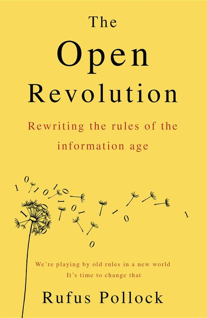 The Open Revolution, Rufus Pollock