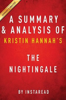 The Nightingale: by Kristin Hannah | Summary & Analysis, EXPRESS READS