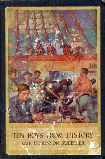 Ten Boys from History, Kate Dickinson Sweetser