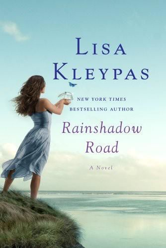 Rainshadow Road, Lisa Kleypas