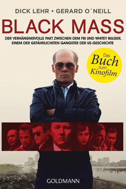 Black Mass, Dick Lehr, O'Neill, Gerard