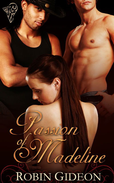 Passion of Madeline, Robin Gideon