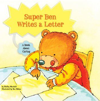 Super Ben Writes a Letter, Shelley Marshall