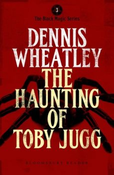 The Haunting of Toby Jugg, Dennis Wheatley