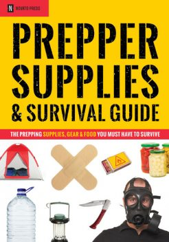 Prepper Supplies & Survival Guide, Novato Press
