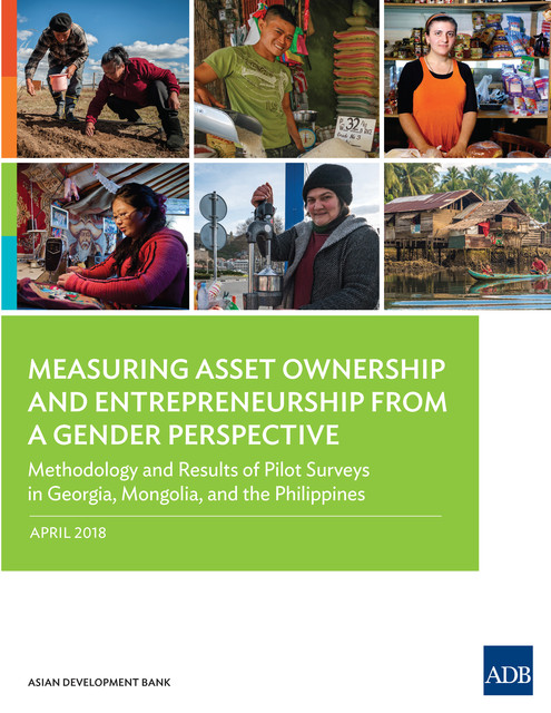 Measuring Asset Ownership and Entrepreneurship from a Gender Perspective, Asian Development Bank