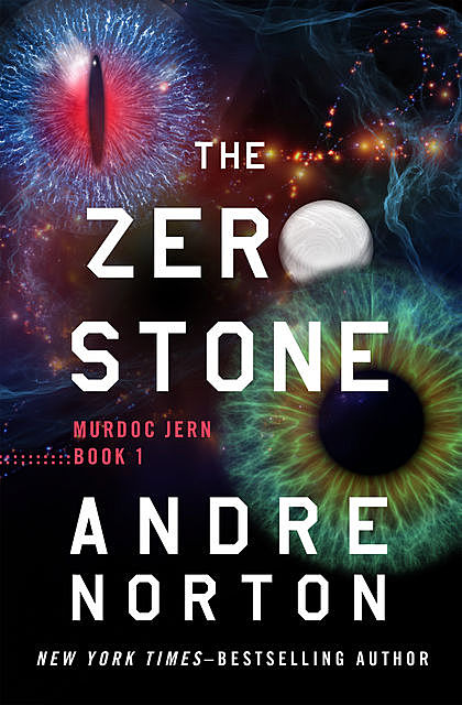 The Zero Stone, Andre Norton