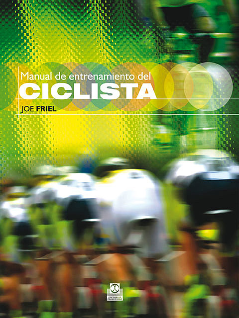 Manual de entrenamiento del ciclista (Bicolor), Joe Friel