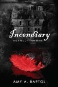 Incendiary (The Premonition Series (Volume 4)), Amy A.Bartol