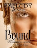 Bound – Forbidden Series: Book One, Melody Anne