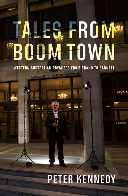 Tales From Boomtown, Peter Kennedy