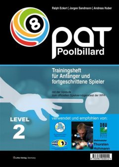 PAT Pool Billard Trainingsheft Level 2, Ralph Eckert, Andreas Huber, Jorgen Sandmann