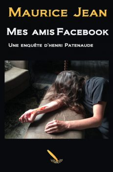 Mes amis Facebook, Maurice Jean