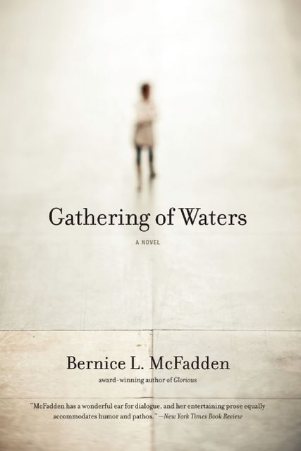 Gathering of Waters, Bernice L. McFadden