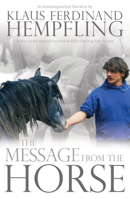 The Message from the Horse, Klaus Ferdinand Hempfling