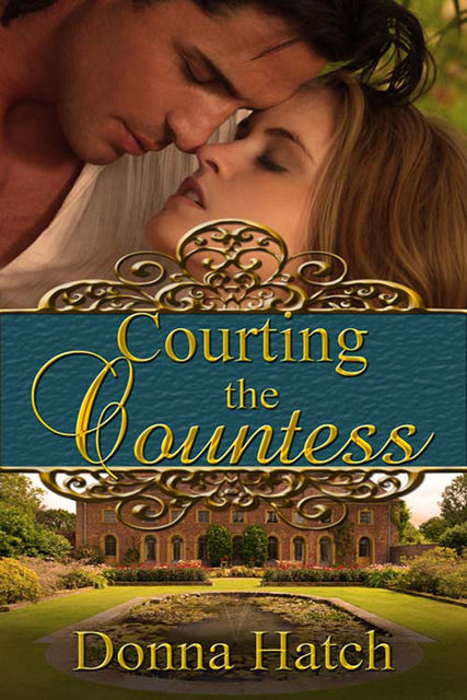 Courting the Countess, Donna Hatch