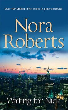 Waiting for Nick, Nora Roberts