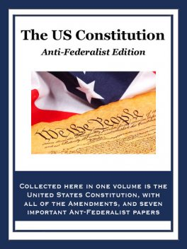 The U.S. Constitution, The Founding Fathers