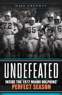 Undefeated, Mike Freeman
