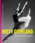 Misty Copeland: Power and Grace, Richard Corman