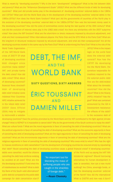 Debt, the IMF, and the World Bank, Damien Millet, Eric Toussaint