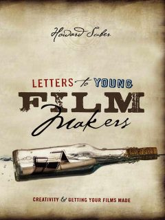 Letters to Young Filmmakers, Howard Suber